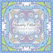 Heavenly Patterns Coloring Book for Grown-Ups 1