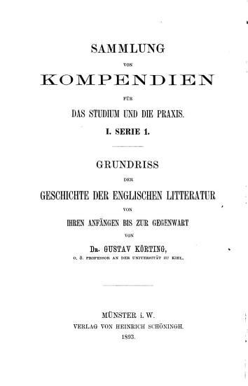 Grundriss der Geschichte der englischen Litteratur von ihren Anf  ngen bis zur Gegenwart PDF