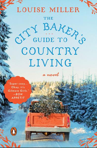 Download The City Baker s Guide to Country Living Book
