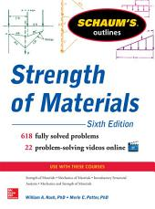 Schaum's Outline of Strength of Materials, 6th Edition: Edition 6