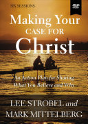 Making Your Case For Christ Video Study Book PDF