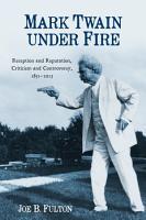 Mark Twain Under Fire PDF