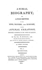Animal Biography, Or, Authentic Anecdotes of the Lives, Manners, and Economy, of the Animal Creation, Arranged According to the System of Linnaeus: Volume 2