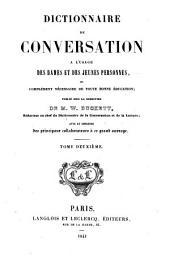 Dictionnaire de conversation à l'usage des dames et des jeunes personnes, ou Complément nécessaire de toute bonne éducation: Volume2