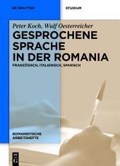 Gesprochene Sprache in der Romania: Französisch, Italienisch, Spanisch, Ausgabe 2