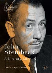 John Steinbeck: A Literary Life