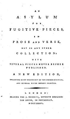An asylum for fugitive pieces  in prose and verse