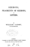 Sermons  fragments of sermons and letters  ed  by J  Gadsby   PDF