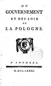 Du gouvernement et des loix de la Pologne [by G. Bonnot de Mably].