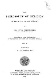The Philosophy of Religion on the Basis of Its History: Volume 3