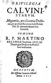 Privilegia Calvinistarum, Moguntiae proposita ab Everardo Henoto