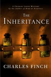 The Inheritance: A Charles Lenox Mystery