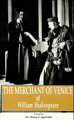 The Merchant of Venice of William Shakespeare