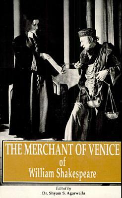The Merchant of Venice of William Shakespeare