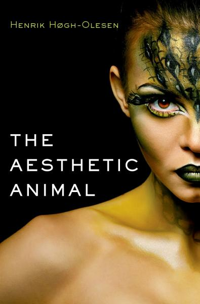 Download The Aesthetic Animal Book