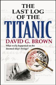 The Last Log of the Titanic PDF