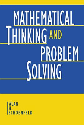 Mathematical Thinking and Problem Solving PDF