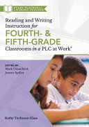 Reading and Writing Instruction for Fourth- and Fifth-grade Classrooms in a PLC at Work