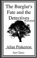 The Burglar's Fate and The Detectives Illustrated