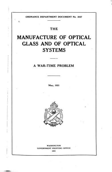 The Manufacture of Optical Glass and of Optical Systems PDF