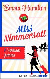 Miss Nimmersatt - Folge 7: Fehlende Zutaten