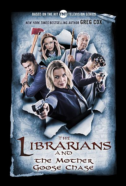 Download The Librarians and the Mother Goose Chase Book