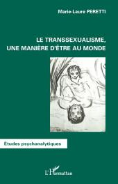 Le transsexualisme, une manière d'être au monde
