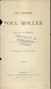 Poul Møller: hans liv og skrifter efter trykte og utrykte kilder, i hundrede aaret for hans fødsel