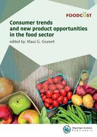 Consumer trends and new product opportunities in the food sector PDF