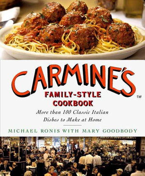 Carmine s Family Style Cookbook