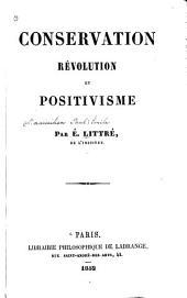 Conservation, révolution, et positivisme