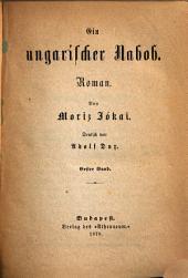 Ein ungarischer Nabob: Roman, Bände 1-4