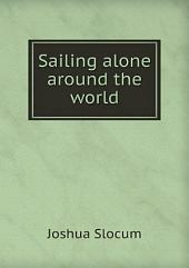 Sailing alone around the world. Illustrated by Thomas Forgarty and George Varian. Pan-American ed