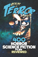400 Horror Science Fiction Films Reviewed