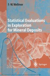Statistical Evaluations in Exploration for Mineral Deposits