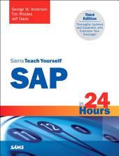 Sams Teach Yourself SAP in 24 Hours: Edition 3