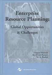 Enterprise Resource Planning: Global Opportunities and Challenges: Global Opportunities and Challenges