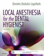 Local Anesthesia for the Dental Hygienist - E-Book: Edition 2