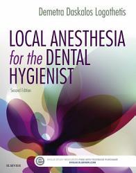 Local Anesthesia for the Dental Hygienist   E Book PDF