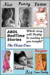 The ABDL BedTime Series: The Clean Ones