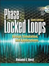 Phase Locked Loops 6/e: Design, Simulation, and Applications, Edition 6