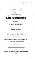 A Compendious and comprehensive Law Dictionary  elucidating the terms and general principles of Law and Equity PDF