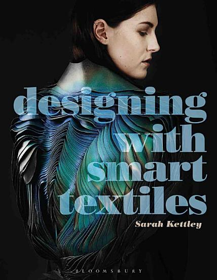 Designing with Smart Textiles PDF