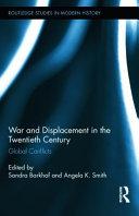 War and Displacement in the Twentieth Century