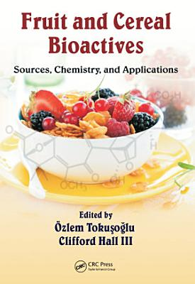 Fruit and Cereal Bioactives PDF