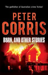 Burn, and Other Stories: Cliff Hardy 16