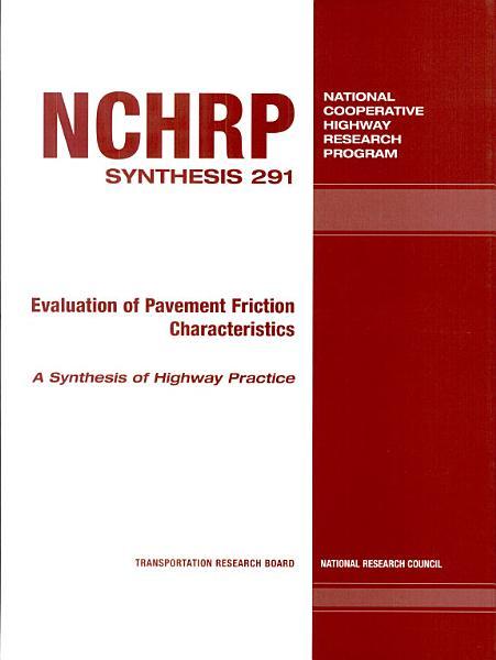 Evaluation of Pavement Friction Characteristics