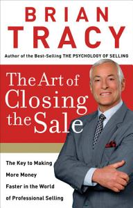 The Art of Closing the Sale Book