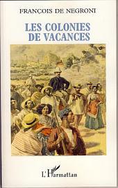 Les colonies de vacances: Portrait du coopérant français dans le tiers-monde