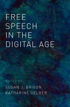 Free Speech in the Digital Age PDF